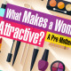 What Makes a Woman Attractive?