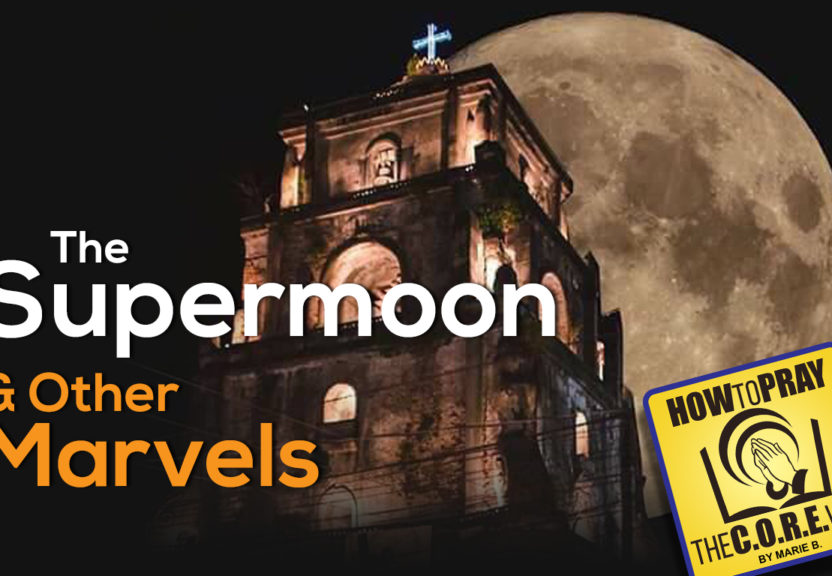 "The ""SuperMoon"" and Other Marvels"