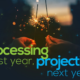 Processing Last Year, Projecting Next Year